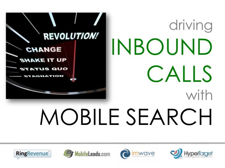 driving     INBOUND        CALLS           withMOBILE SEARCH