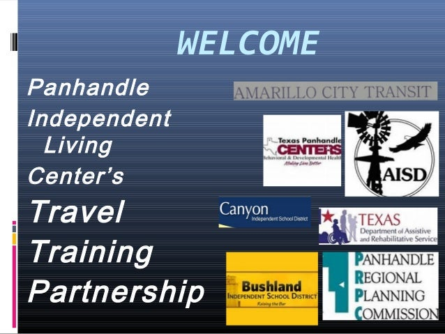 WELCOME Panhandle Independent Living Center's Travel Training Partnership
