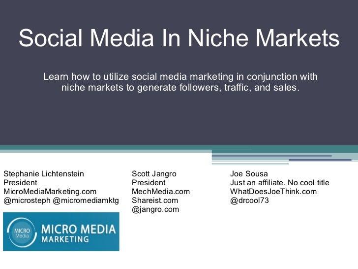 Social Media in Niche Markets