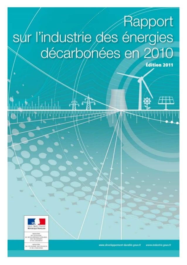 Direction Générale de l'Energie et du Climat L'industrie des énergies décarbonées en 2010 Sommaire 1- Biocarburants 2- Bio...