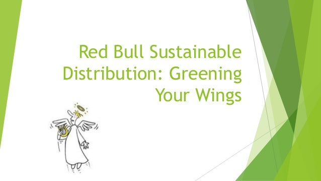 redbull sustainability strategy It's a (red) bull market this article discuses redbulls unique marketing strategy and what they do and do not paris product life cycle protectionism recession renewable energy russia six sigma sony starbucks strategy supply chain management sustainability trade trade.