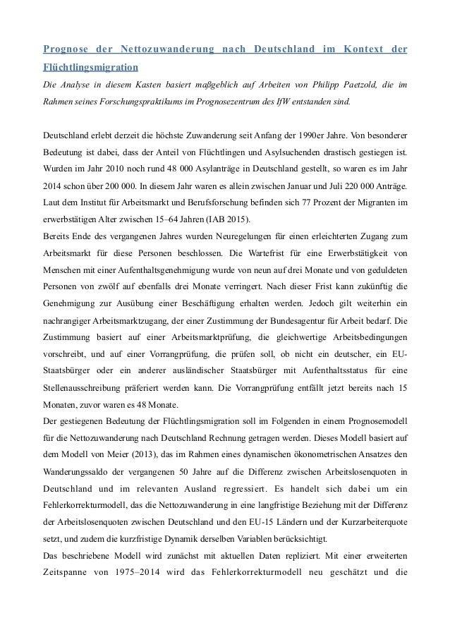 Prognose der Nettozuwanderung nach Deutschland im Kontext der Flüchtlingsmigration Die Analyse in diesem Kasten basiert ma...