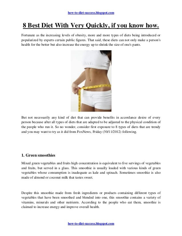 how-to-diet-success.blogspot.com 8 Best Diet With Very Quickly, if you know how.Fortunate as the increasing levels of obes...