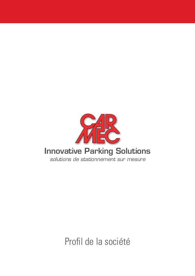 Innovative Parking Solutions solutions de stationnement sur mesure Profil de la société