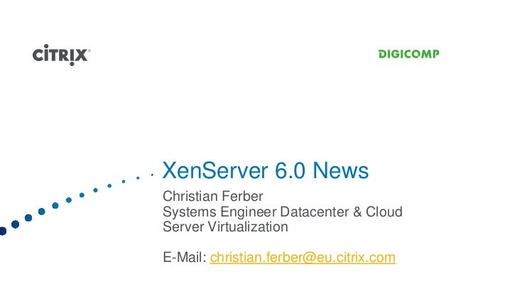 8 christian ferber xen_server_6_news