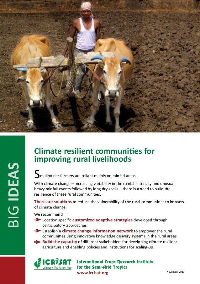 BIG IDEAS  Climate resilient communities for improving rural livelihoods  S  mallholder farmers are reliant mainly on rain...