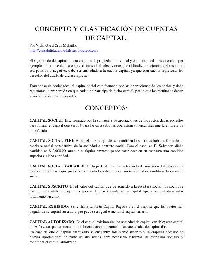CONCEPTO Y CLASIFICACIÓN DE CUENTAS DE CAPITAL.<br />Por Vidal Oved Cruz Mulatillo<br />http://contabilidadalovidalcruz.bl...