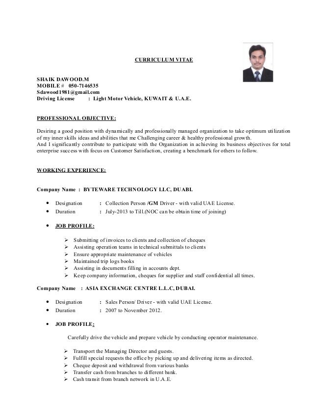 Resume For Driver In Uae CURRICULUM VITAE SHAIK DAWOOD.M MOBILE # 050-7146535 Sdawood1981@gmail.com ...