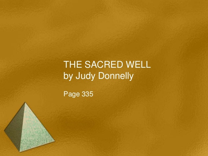 THE SACRED WELLby Judy DonnellyPage 335