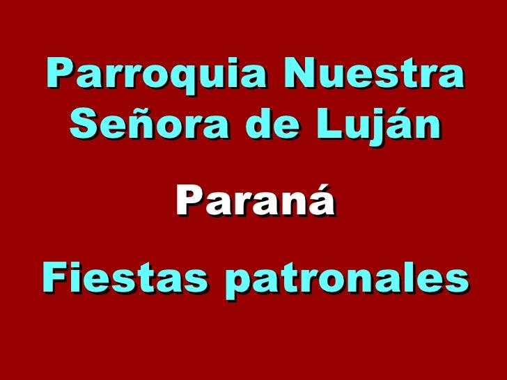 Parroquia Nuestra Señora de Luján Paraná Fiestas patronales