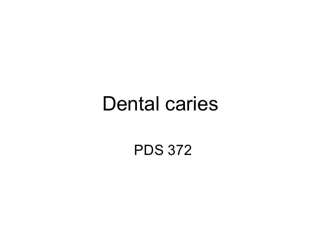 Dental caries PDS 372