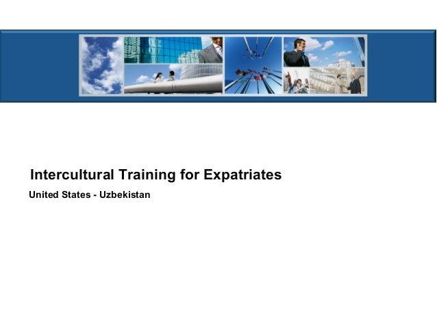 Intercultural Training for Expatriates United States - Uzbekistan
