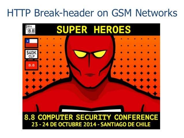 HTTP Break-header on GSM Networks
