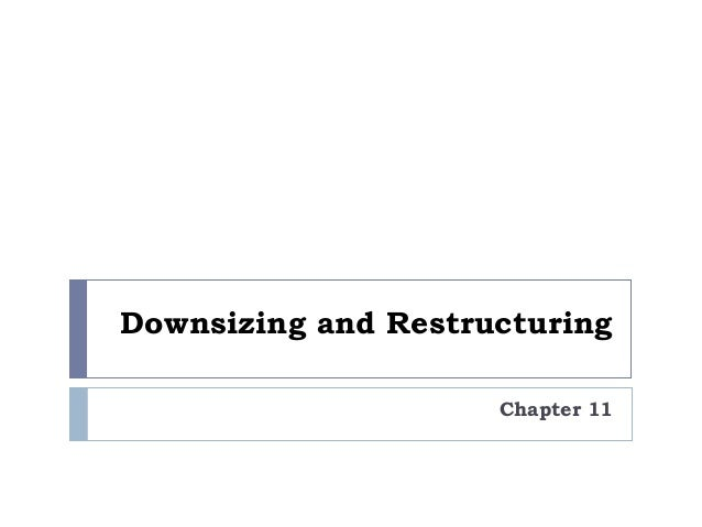 corporate downsizing essay Downsizing essays: over 180,000 downsizing essays, downsizing term papers, downsizing research paper, book reports 184 990 essays, term and research papers available for unlimited access.