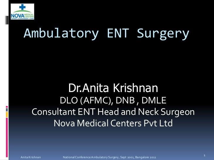 8 dr anita-krishnan-ambulatory-ent-surgery_ncas_2011