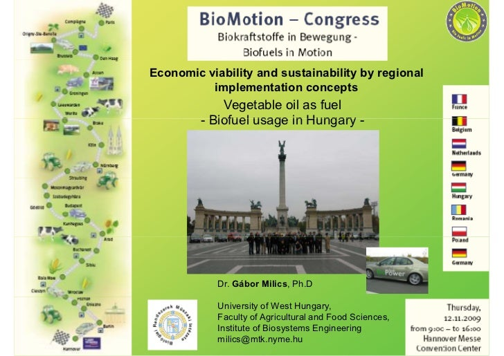 Economic viability and sustainability by regional           implementation concepts              Vegetable oil as fuel    ...