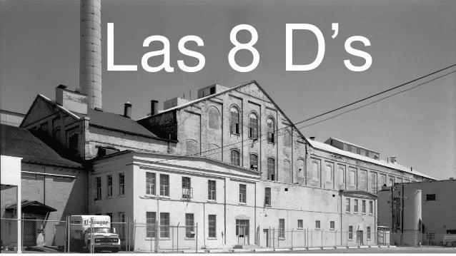 Las 8 D's