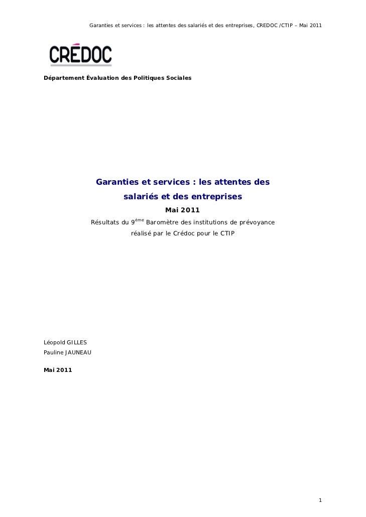 Garanties et services : les attentes des salariés et des entreprises, CREDOC /CTIP – Mai 2011Département Évaluation des Po...