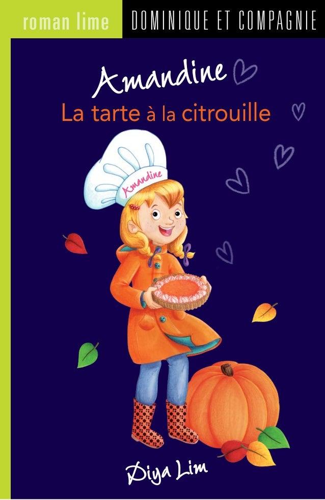 DOMINIQUE ET COMPAGNIEroman lime Diya Lim Amandine La tarte à la citrouilleA mandine