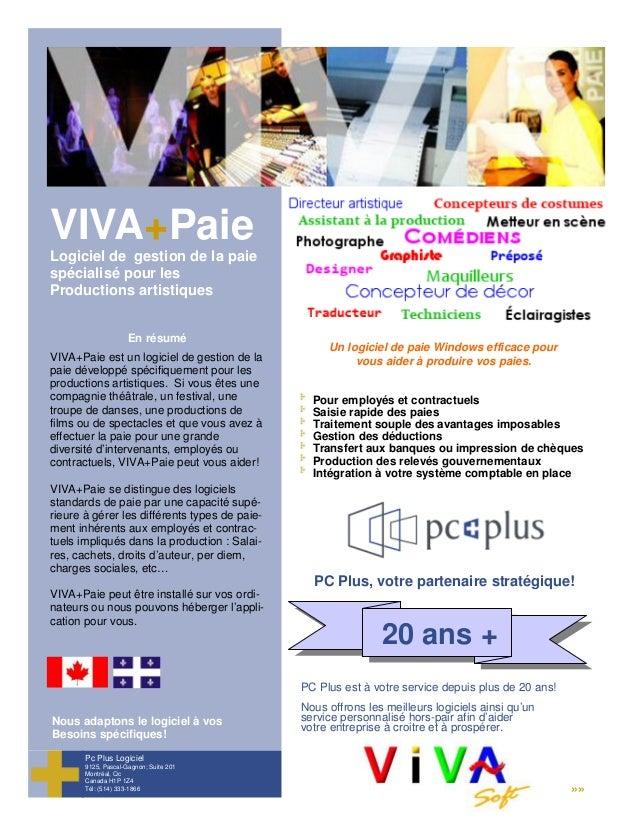 VIVA+Paie Logiciel de gestion de la paie spécialisé pour les Productions artistiques Pc Plus Logiciel 9125, Pascal-Gagnon;...
