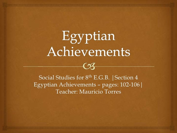 Contribution of the Egyptian Civilization to the World Civilization