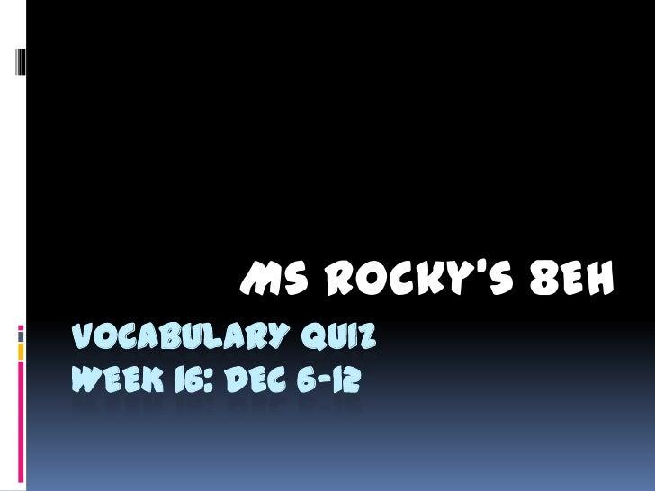 8 eh vocabulary quiz 12 9 wk 16