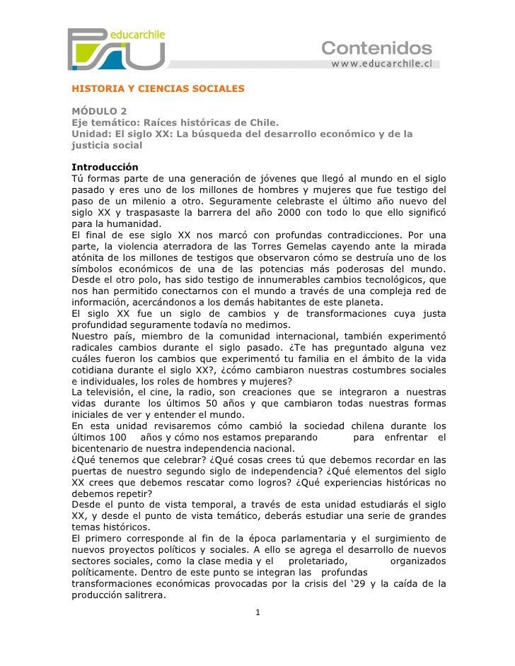 HISTORIA Y CIENCIAS SOCIALESMÓDULO 2Eje temático: Raíces históricas de Chile.Unidad: El siglo XX: La búsqueda del desarrol...