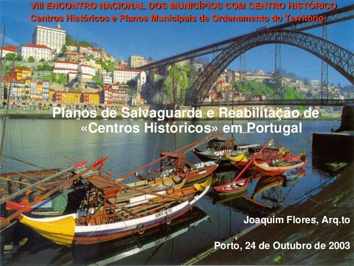 Planos de Salvaguarda e Reabilitação de Centros Históricos em Portugal