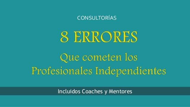 Incluidos Coaches y Mentores CONSULTORÍAS