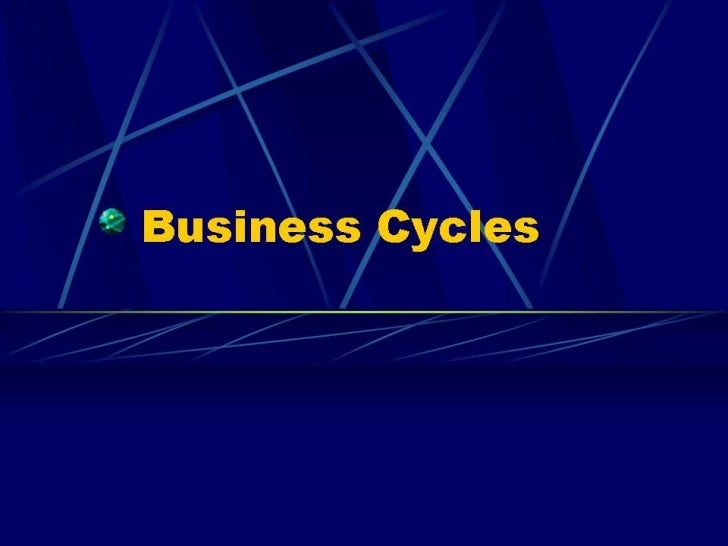 8 file2 business cycles