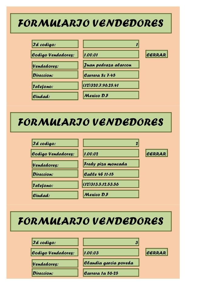 FORMULARIO VENDEDORES  Id codigo:                                   1  Codigo Vendedores:   1.00.01                     CE...
