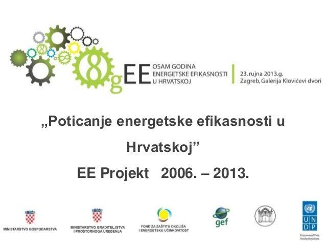 Osam godina EE projekta