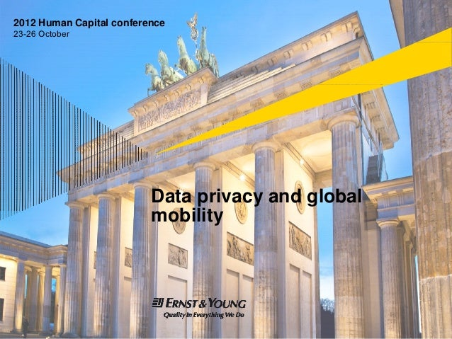 2012 Human Capital conference23-26 October                          Data privacy and global                             bi...