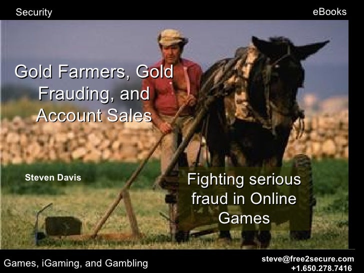 Security                                          eBooks  Gold Farmers, Gold    Frauding, and    Account Sales    Steven D...