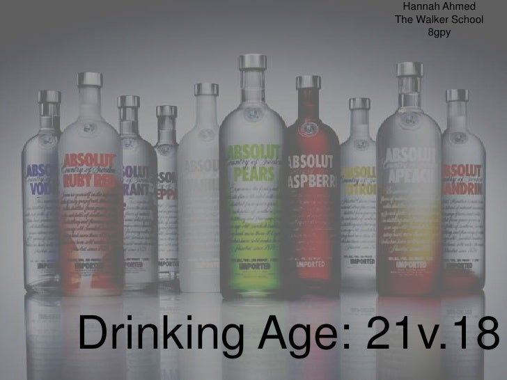 drinking age 21 or 18 Should drinking age be lowered to 18 pros and cons by apecsecadmin - dec 22, 2014 0 22455  there is no evidence that a 21 drinking age reduces accidents.