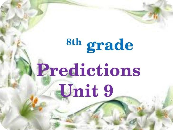 8 grade unit 9