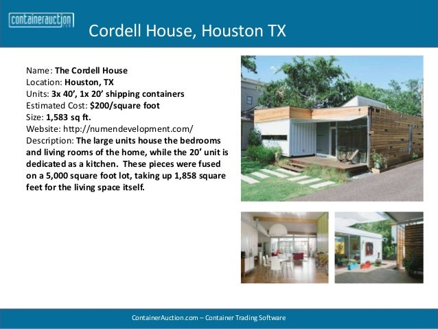 8 great homes made from shipping containers for Home building cost per square foot texas