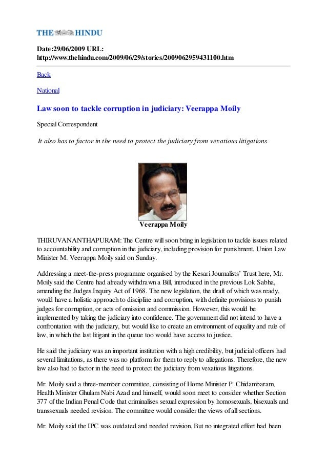 Date:29/06/2009 URL:http://www.thehindu.com/2009/06/29/stories/2009062959431100.htmBackNationalLaw soon to tackle corrupti...