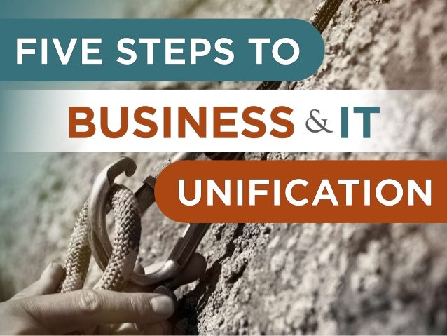 Five Steps to Business & IT Unification