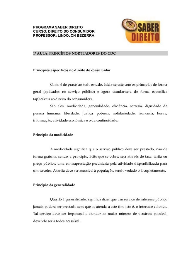 PROGRAMA SABER DIREITO CURSO: DIREITO DO CONSUMIDOR PROFESSOR: LINDOJON BEZERRA 1ª AULA: PRINCÍPIOS NORTEADORES DO CDC Pri...