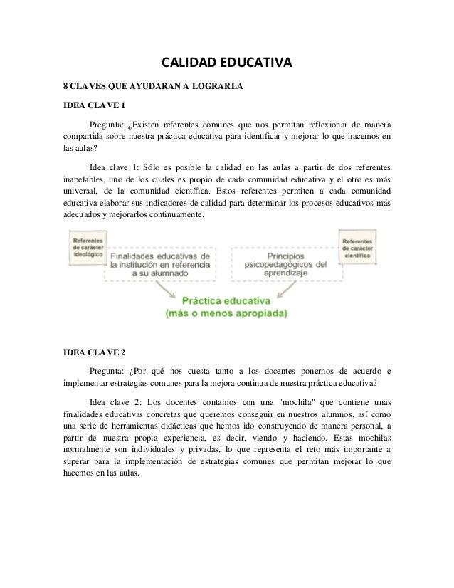 CALIDAD EDUCATIVA 8 CLAVES QUE AYUDARAN A LOGRARLA IDEA CLAVE 1 Pregunta: ¿Existen referentes comunes que nos permitan ref...