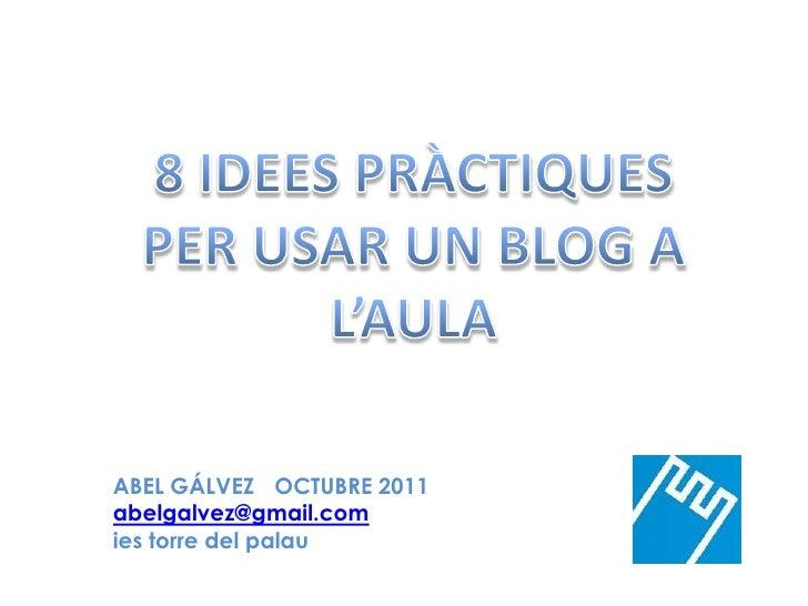 8 ideespractiquesperunblog