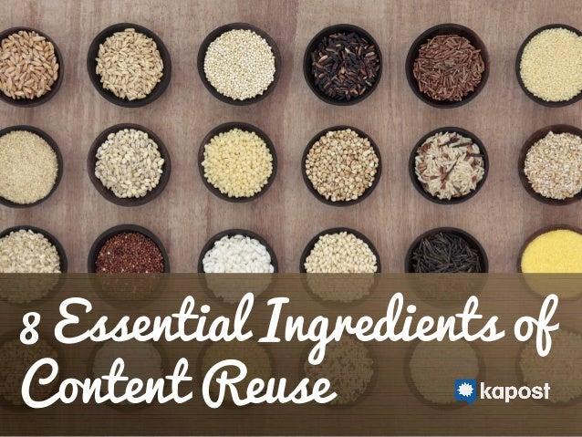 8 Essential Ingredients of Content Reuse