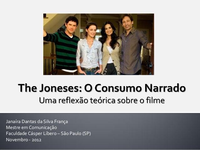 Janaíra Dantas da Silva FrançaMestre em ComunicaçãoFaculdade Cásper Líbero – São Paulo (SP)Novembro - 2012