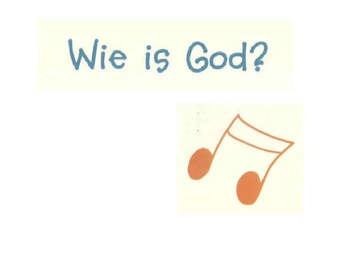 8 lied wie is god