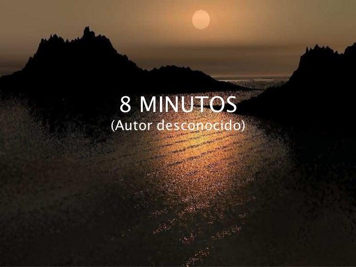8 minutos 2