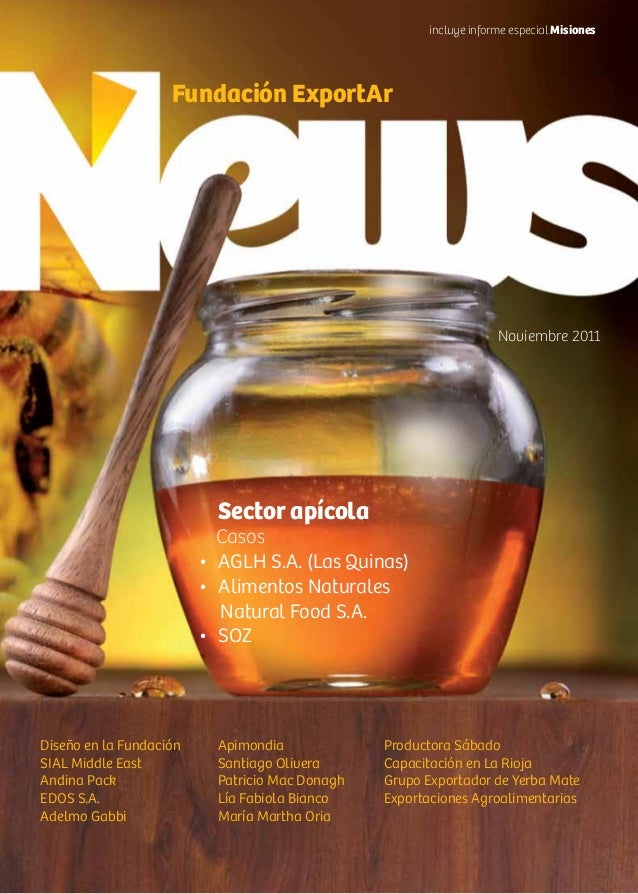Sector apícola Casos • AGLH S.A. (Las Quinas) • Alimentos Naturales Natural Food S.A. • SOZ Noviembre 2011 Fundación Ex...