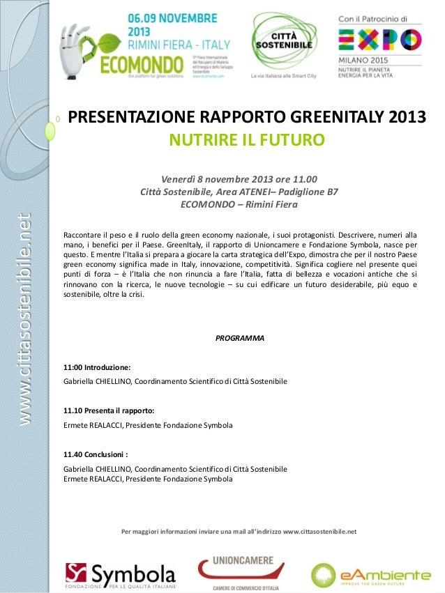 Presentazione del rapporto GREENITALY 2013 NUTRIRE IL FUTURO