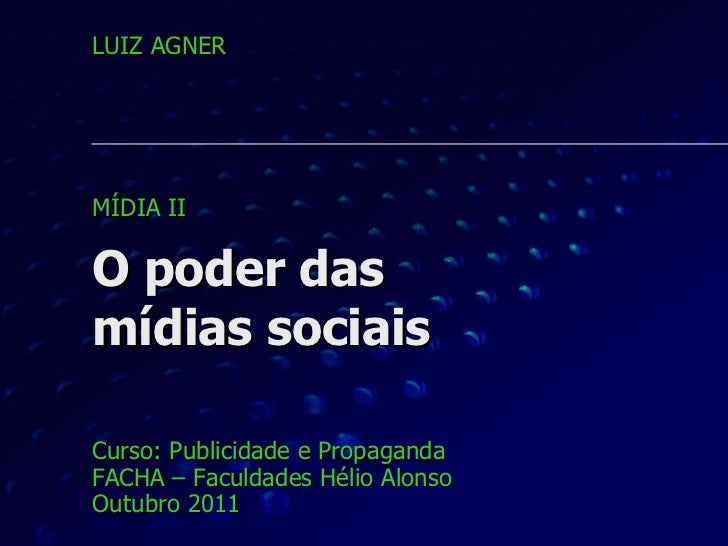 8 - O poder das mídias sociais