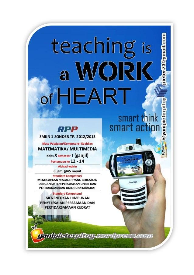 RPP SMKN 1 SONDER TP. 2012/2013  Mata Pelajaran/Kompetensi KeahlianMATEMATIKA/ MULTIMEDIA   Kelas X Semester I (ganjil)   ...